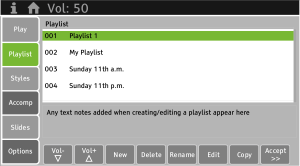 Using the Playlist feature, you can plan and store all the music for a service in advance.